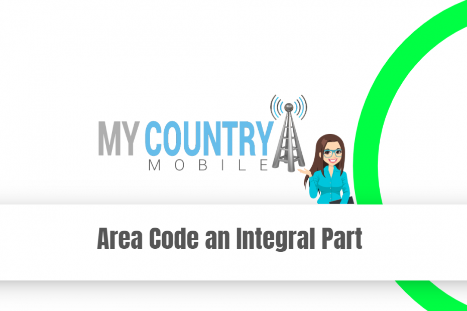 Area Code an Integral Part - My Country Mobile