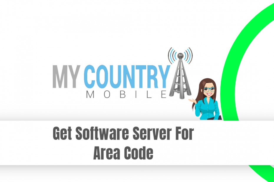 Get Software Server For Area Code - My Country Mobile